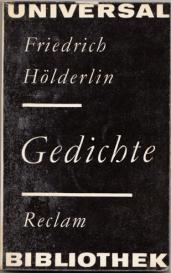 friedrich hlderlin essays and letters on theory An alphabet (from the greek letters alpha, beta derived from semitic aleph beth ) can be understood as an organized, fixed system of s the language, through which it is possible to record in writing whatever the user wishes to nebrija (1441 than a trace or figure by means of which latticed associations between body, language, culture and the.